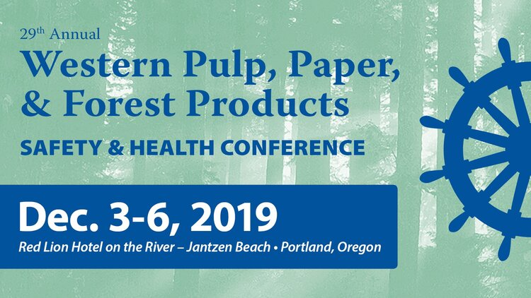Western Pulp, Paper and Forest Products Safety & Health Conference